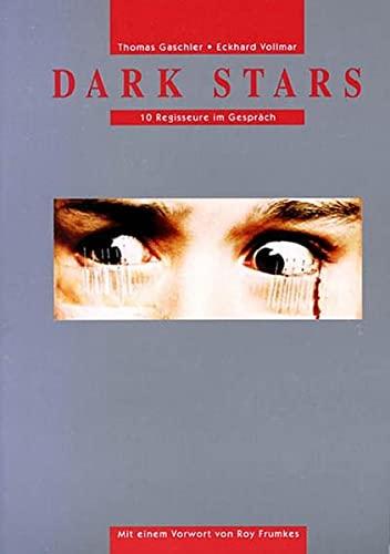 9783923646500: Dark Stars: Zehn Regisseure im Gespräch