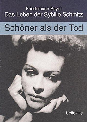 9783923646722: Schoner als der Tod: Das Leben der Sybille Schmitz (German Edition)