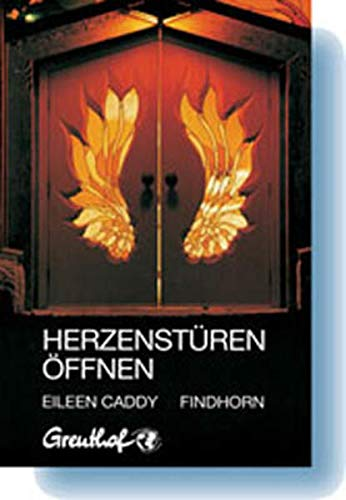 Herzenstüren öffnen: Caddy, Eileen