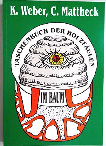 9783923704286: Taschenbuch der Holzfäulen im Baum