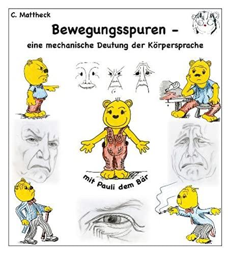 9783923704682: Bewegungsspuren - eine mechanische Deutung der K�rpersprache