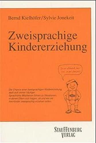 Zweisprachige Kindererziehung: Kielhöfer, Bernd, Jonekeit,