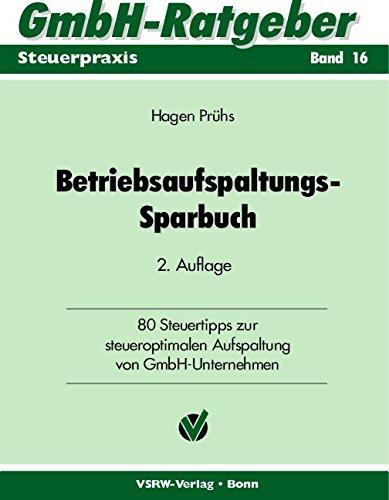 9783923763870: Betriebsaufspaltungs-Sparbuch.
