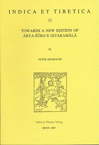 Towards a new edition of Arya-Sura's Jatakamala: Peter Khoroche