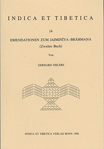 9783923776146: Emendationen zum Jaiminīya-Brāhmaṇa (Zweites Buch) (Indica et Tibetica) (German Edition)