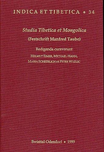Studia Tibetica et Mongolica: (Festschrift Manfred Taube)