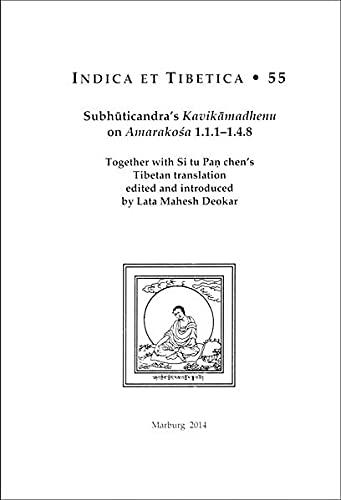Subhuticandra's Kavikamadhenu on Amarakosa 1.1.1-1.4.8: Together with: Lata Mahesh Deokar