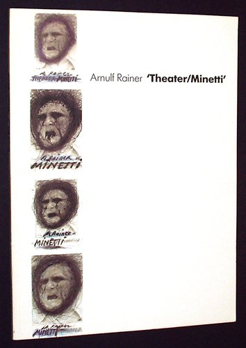Arnulf Rainer: Theater/Minetti (German Edition): Arnulf Rainer