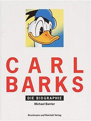 9783923801992: Carl Barks. Die Biographie