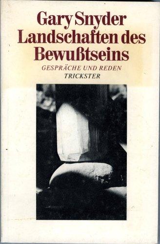 Landschaften des Bewußtseins, Gespräche und Reden 1964-1979, Aus dem Amerikanischen von Christine Kapfer,