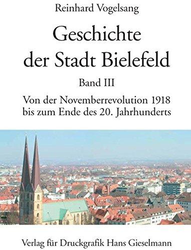 Geschichte der Stadt Bielefeld: Von der Mitte des 19. Jahrhunderts bis zum Ende des Ersten ...