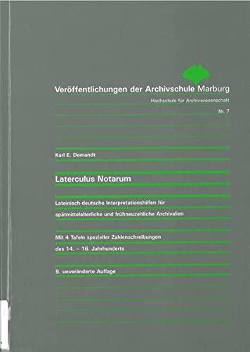 9783923833061: Laterculus Notarum: Lateinisch-deutsche Interpretationshilfen für spätmittelalterliche und frühneuzeitliche Archivalien (Livre en allemand)