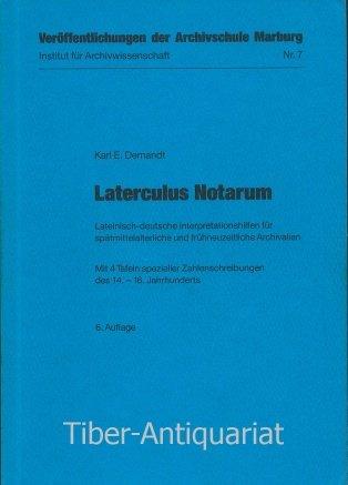 Laterculus notarum . Lateinisch-deutsche Interpretationshilfen für spätmittelalterliche: Demandt, Karl E.