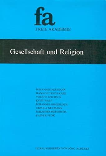 9783923834105: Gesellschaft und Religion (Schriftenreihe der Freien Akademie)