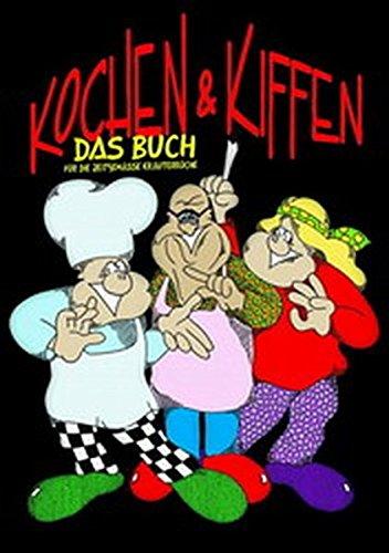 9783923838349: Kochen und Kiffen. Das Buch.