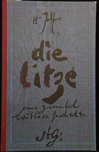 Die Litze, eine ziemlich lautlose Geschichte oder die Zeit der Kinder.: Janssen, Horst.