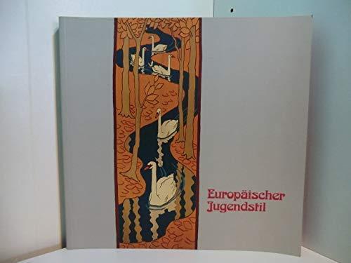 Europäischer Jugendstil : [eine Ausstellung des Museums: Hoffmeister, Barbara und