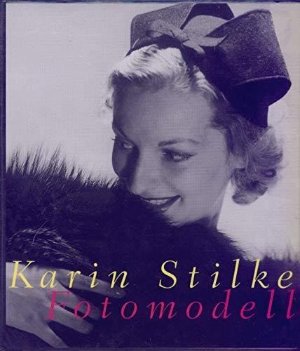 Karin Stilke Fotomodell: Stilke, Karin, Christoph Moderegger und Wilhelm Hornbostel:
