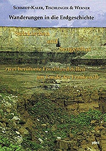 9783923871643: Sulzkirchen und Sengenthal - zwei berühmte Fossilfundstellen am Rande der Frankenalb: Wanderungen in die Erdgeschichte (4)