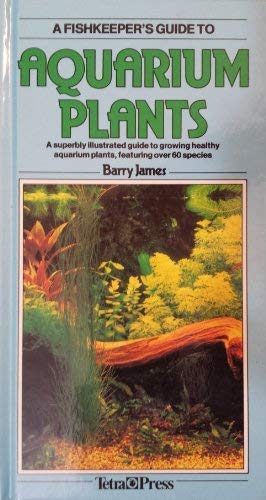 9783923880577: A Fish Keepers Guide to Aquarium Plants