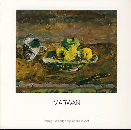 9783923903023: Marwan: Ausstellung in der Kunsthalle Darmstadt : 22.1.-4.3.1984 : Katalog (German Edition)