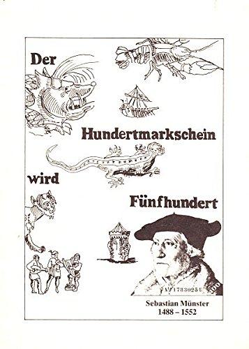 Bilder Und Geschichten aus der Cosmographie des: Sebastian Munster