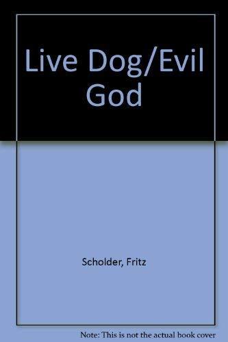 9783923922109: Live Dog/Evil God
