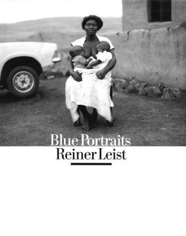 South Africa: Blue Portraits: Leist, Reiner