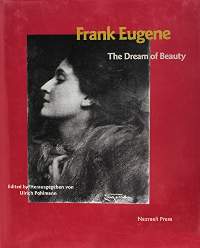 9783923922338: Frank Eugene: The Dream of Beauty (English and German Edition)