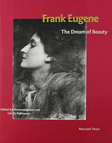 9783923922413: Frank Eugene: The Dream of Beauty