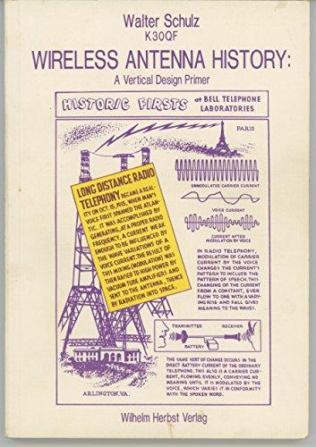 9783923925278: Wireless antenna history: A vertical design primer