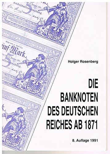 9783923941056: Die Banknoten des Deutschen Reiches ab 1871