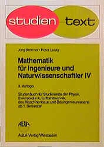 9783923944996: Mathematik f�r Ingenieure und Naturwissenschaftler, Bd.4
