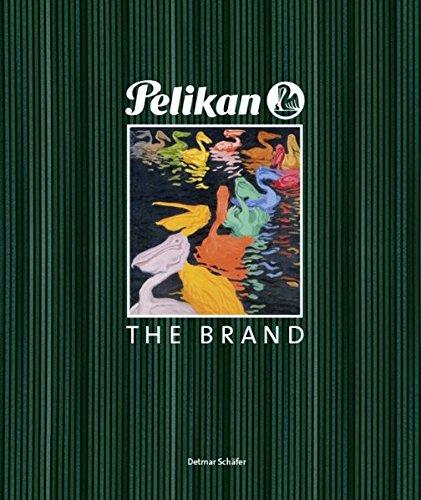 9783923976911: PELIKAN The Brand