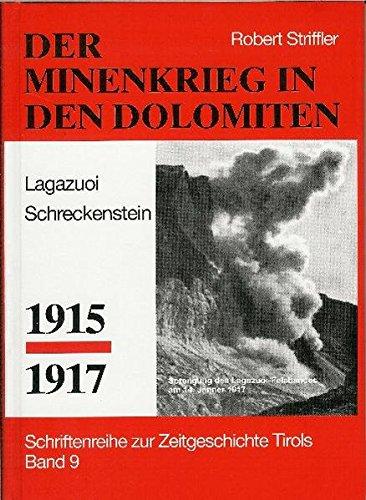 9783923995080: Minenkrieg in den Dolomiten: Kleiner Lagazoui. Schreckenstein