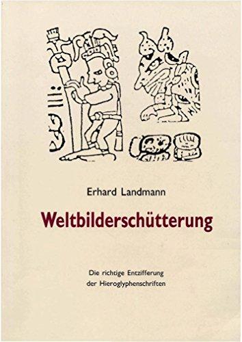 9783923997930: Weltbilderschütterung. Die richtige Entzifferung der Hieroglyphenschriften