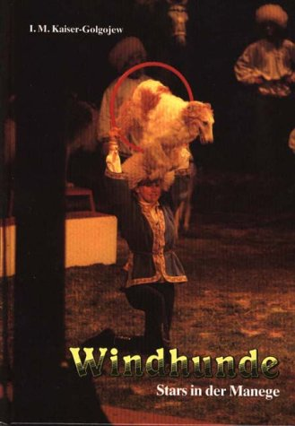 9783924008635: Windhunde, Stars in der Manege