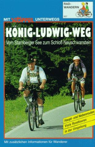 9783924012885: König-Ludwig-Weg