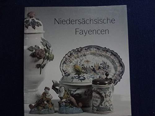 Niedersächsische Fayencen: Die niedersächsischen Manufakturen : Braunschweig I ...
