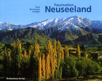 9783924044336: Faszination Neuseeland.