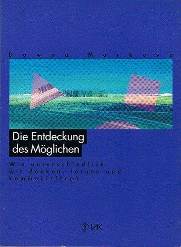 Die Entdeckung Des Moglichen (3924077452) by Dawna Markova