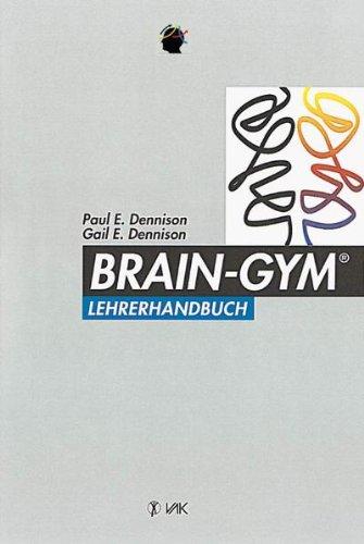 9783924077709: Brain-Gym. Lehrerhandbuch