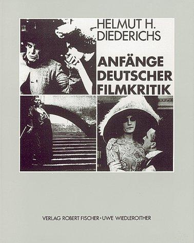 9783924098032: Anfänge deutscher Filmkritik (German Edition)