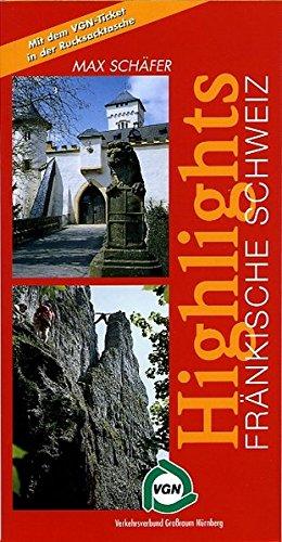 9783924158637: Highlights Fränkische Schweiz