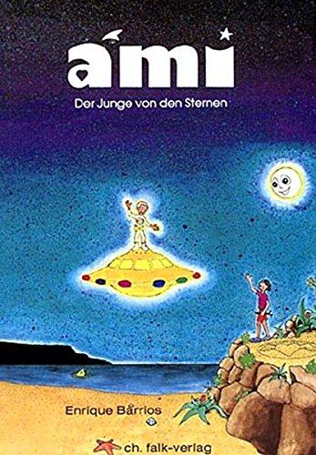 9783924161477: Ami, der Junge von den Sternen