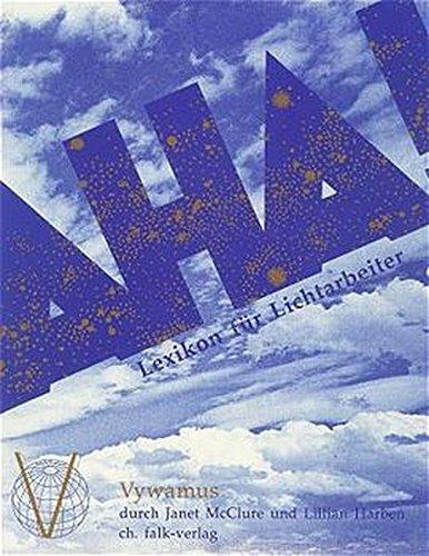9783924161576: Das Aha-Buch. Lexikon für Lichtarbeiter