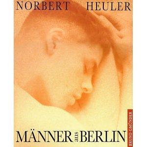 Manner Aus Berlin: Heuler, Norbert