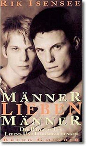 9783924163860: Manner Lieben Manner: Der Ratgeber Fur Lebens- Und Liebesbeziehungen (German Edition)