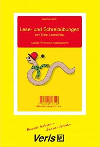 Lese- und Schreibübungen zum Kieler Leseaufbau Ausgabe: Vereinfachte Ausgangsschrift - Susanne Gerth