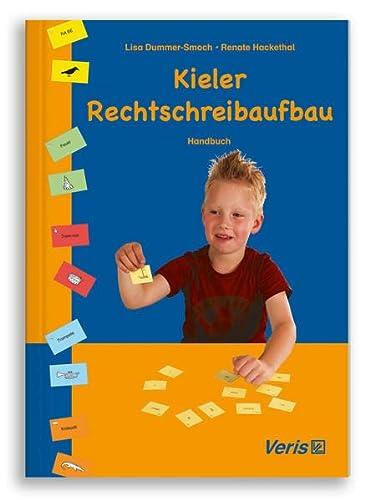 Kieler Rechtschreibaufbau / Einzeltitel. Handbuch - Dummer-Smoch, Lisa; Hackethal, Renate